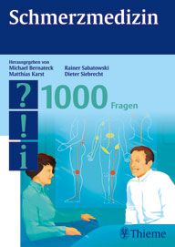 Schmerzmedizin - 1000 Fragen