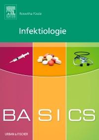 Das Basics Infektiologie aus dem Hause Elsevier.