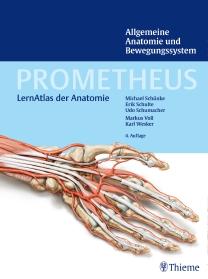 Prometheus Allgemeine Anatomie und Bewegungssystem, 4. Auflage