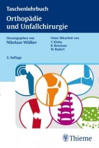 Taschenlehrbuch Orthopädie und Unfallchirurgie, 3. Auflage