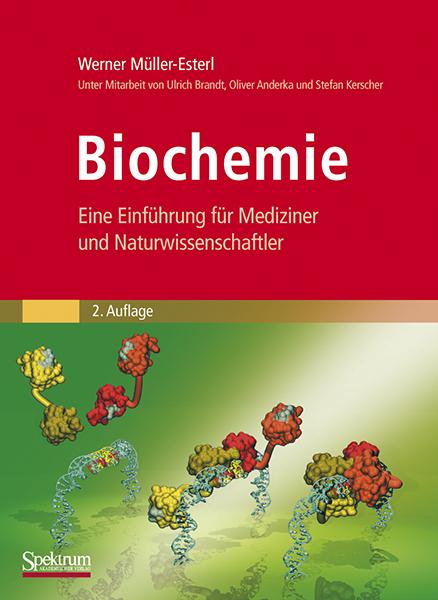 Biochemie - Eine Einführung für Mediziner und Naturwissenschaftler