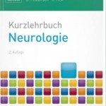 Kurzlehrbuch Neurologie, 2. Auflage