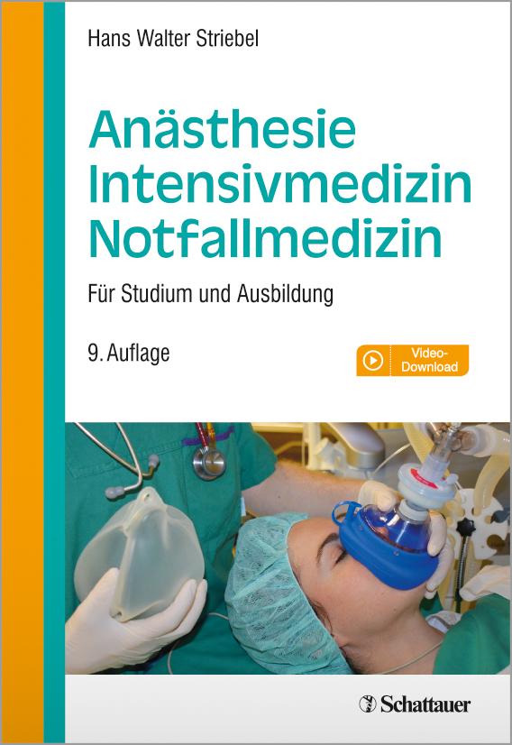 Anästhesie Intensivmedizin Notfallmedizin, 9. Auflage