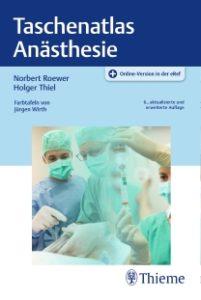 Taschenatlas Anästhesie, 6. Auflage
