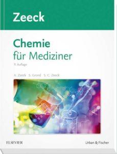 Chemie für Mediziner von Axel Zeeck
