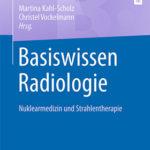 Basiswissen Radiologie aus dem Springer Verlag