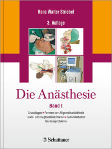 """""""Die Anästhesie Band I und II"""" von Hans-Walter Striebel"""