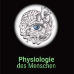 """Die 2. Auflage des Lehrbuchs """"Physiologie des Menschen"""" in Farbe."""
