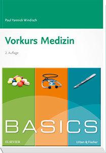 Das BASICS Vorkurs Medizin von Paul Yannick Windisch gibt es bereits in der 2. Auflage.