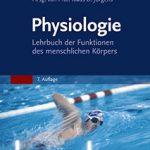 Physiologie - Lehrbuch der Funktionen des menschlichen Körpers